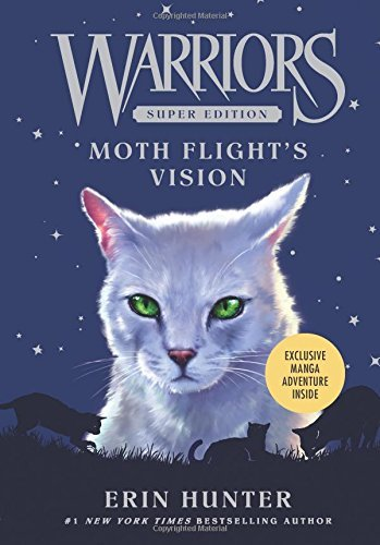 Moth Flight's Vision (Warriors: Super Edition)