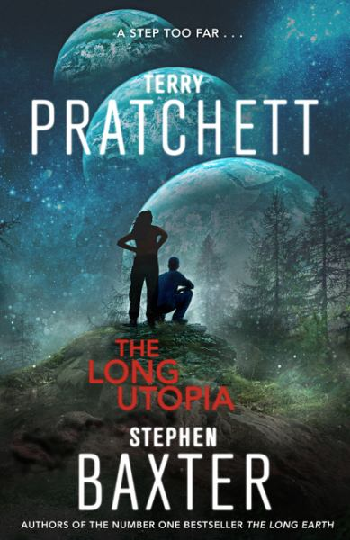 The Long Utopia: A Novel