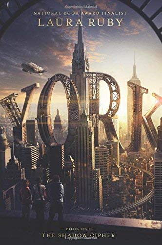 York (The Shadow Cipher Bk. 1)