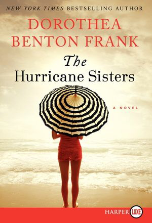 The Hurricane Sisters (Large Print)