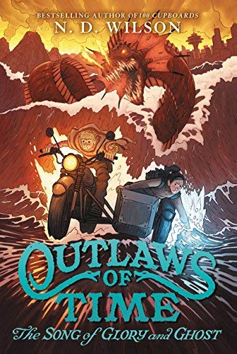 The Song of Glory and Ghost (Outlaws of Time, Bk. 2)