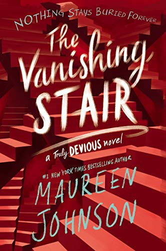 The Vanishing Stair (Truly Devious Bk. 2)