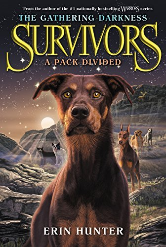 A Pack Divided (Survivors: The Gathering Darkness, Bk. 1)