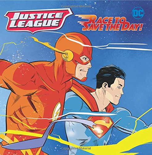 Race to Save the Day! (Justice League)
