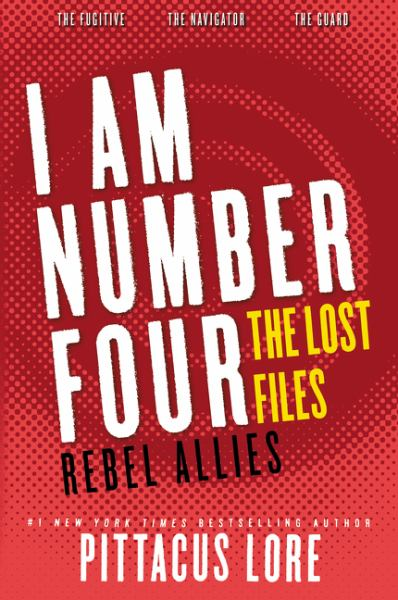 The Lost Files: Rebel Allies (I Am Number Four)