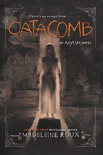 Catacomb (An Asylum Novel, Bk. 3)