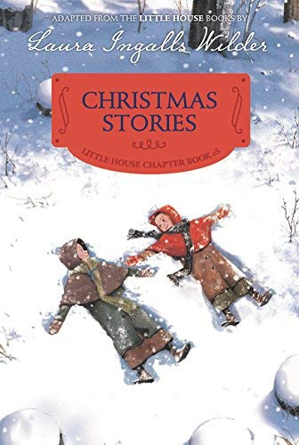 Christmas Stories (Little House Chapter Book #5)