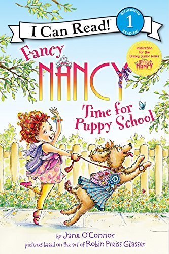 Time for Puppy School (Fancy Nancy, I Can Read! Level 1)