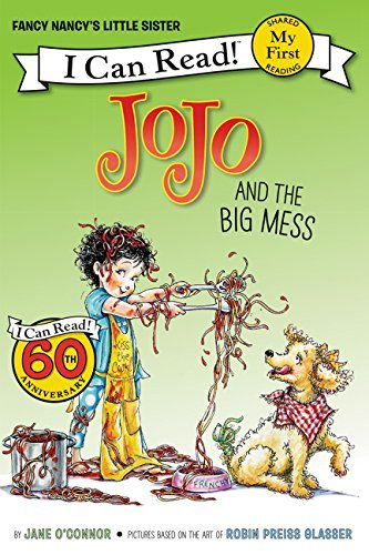 JoJo and the Big Mess (My First I Can Read!)