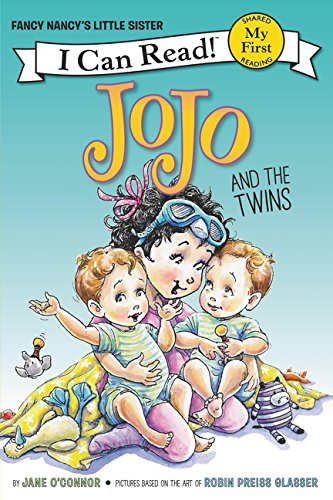 JoJo and the Twins: Fancy Nancy's Little Sister (My First I Can Read)