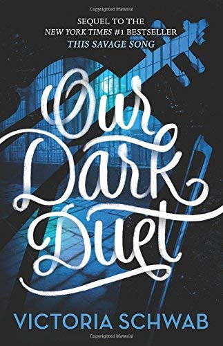 Our Dark Duet (Monsters of Verity)