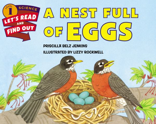 A Nest Full of Eggs (Let's-Read-and-Find-Out Science, Level 1)