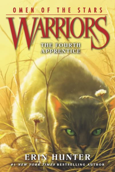 The Fourth Apprentice (Warriors: Omen of the Stars, Bk. 1)