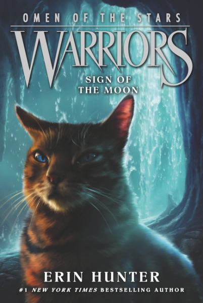 Sign of the Moon (Warriors: Omen of the Stars, Bk. 4)
