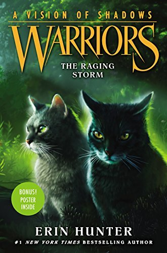 The Raging Storm (A Vision of Shadows: Warriors, Bk. 6)