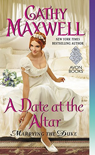 A Date at the Altar (Marring the Duke, Bk. 3)