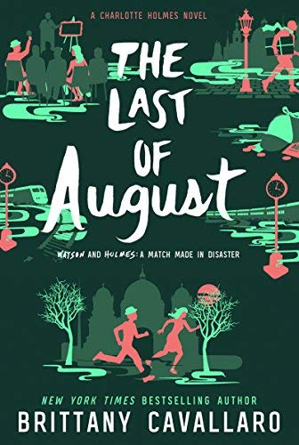 The Last of August (Charlotte Holmes, Bk. 2)