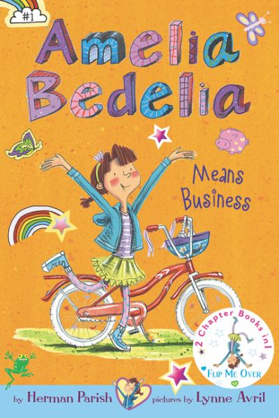 Amelia Bedelia Means Business/Amelia Bedelia Unleashed