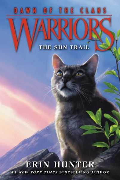 The Sun Trail (Warriors, Dawn of the Clans, Bk. 1)