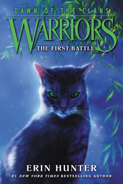 The First Battle (Warriors: Dawn of the Clans, Bk. 3)