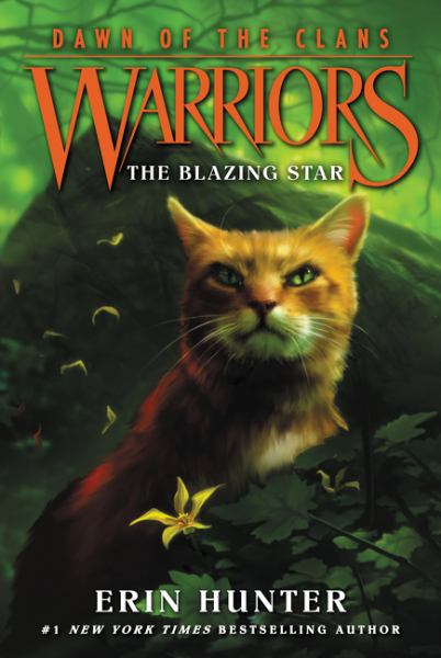 The Blazing Star (Warriors: Dawn of the Clans, Bk. 4)