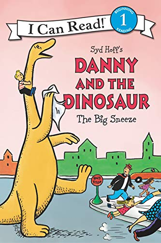 The Big Sneeze (Danny and the Dinosaur, I Can Read! Level 1)
