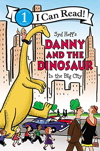 Danny and the Dinosaur in the Big City (I Can Read, Level 1)
