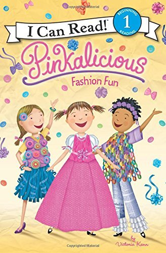 Fashion Fun (Pinkalicious, I Can Read! Level 1)