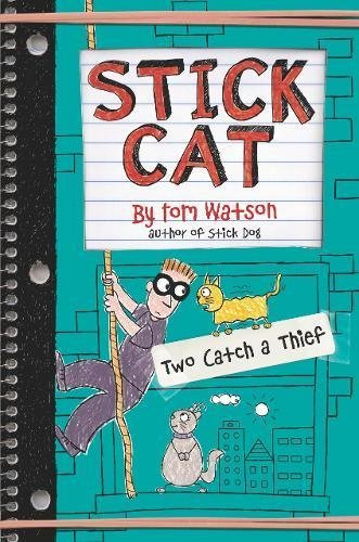 Two Catch a Thief (Stick Cat, Bk. 3)