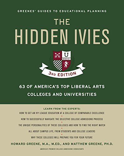 The Hidden Ivies: 63 of America's Top Liberal Arts Colleges and Universities (Greene's Guides, Third Edition)