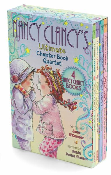 Nancy Clancy's Ultimate Chapter Book Quartet - Books 1 through 4 (Nancy Clancy)