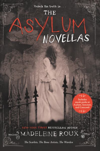 The Asylum Novellas (The Scarlets/The Bone Artists/The Warden)
