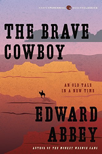 The Brave Cowboy: An Old Tale in a New Time