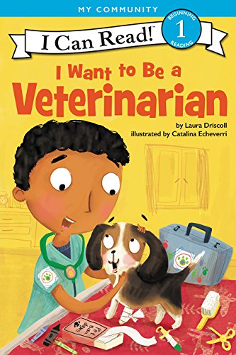 I Want to Be a Veterinarian (I Can Read! Level 1)
