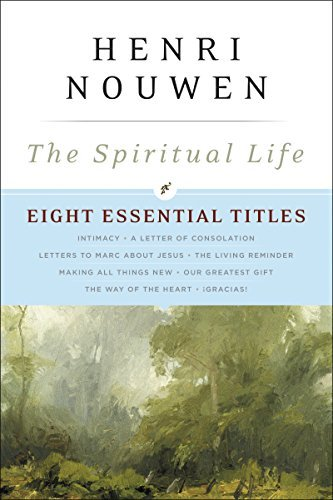 The Spiritual Life: Eight Essential Titles