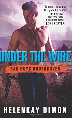 Under the Wire (Bad Boys Undercover)