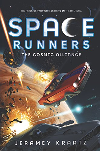 The Cosmic Alliance (Space Runners, Bk. 3)