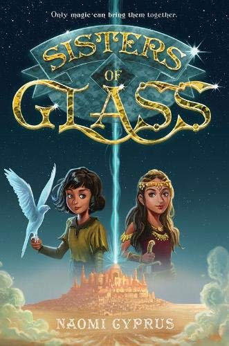 Sisters of Glass (Bk. 1)