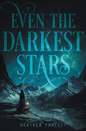 Even the Darkest Stars (Bk. 1)