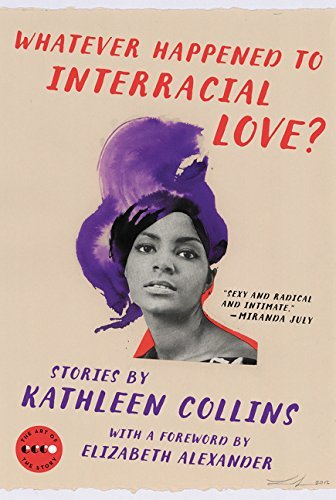 Whatever Happened to Interracial Love? (Art of the Story)