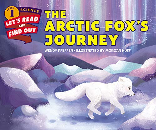 The Arctic Fox's Journey (Let's-Read-and-Find-Out Science Level 1)