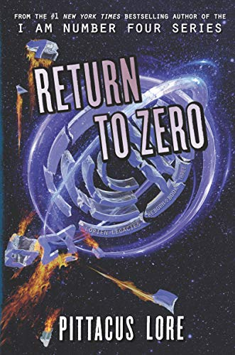 Return to Zero (Lorien Legacies Reborn, Bk.3)