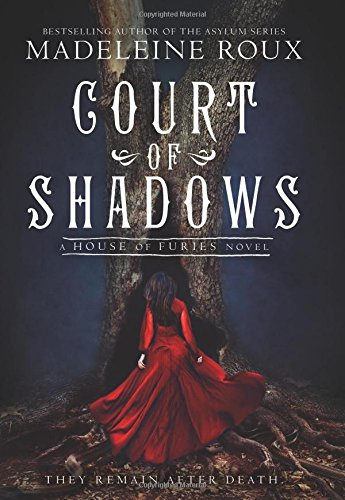 Court of Shadows (House of Furies, Bk. 2)