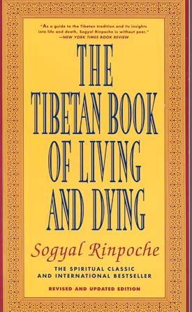 The Tibetan Book of Living and Dying (Revised and Updated Edition)