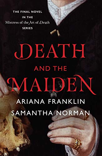Death and the Maiden (Mistress of the Art of Death, Bk. 5)