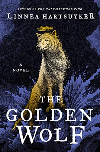 The Golden Wolf (The Golden Wolf Saga, Bk. 3)
