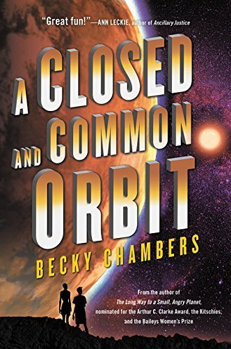 A Closed and Common Orbit (Wayfarers Series, Bk. 2)