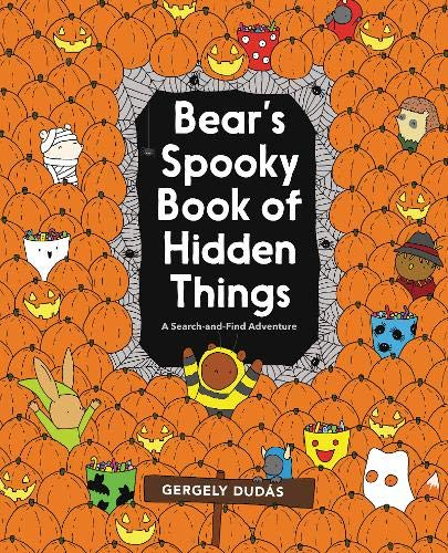 Bear's Spooky Book of Hidden Things (Search and Find Adventure)