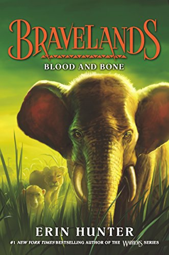 Blood and Bone (Bravelands, Bk. 3)