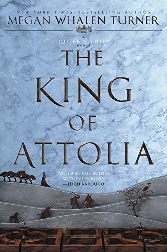 The King of Attolia (Queen's Thief, Bk. 3)